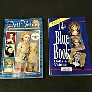 Doll Values 14th Ed., Blue Book And Doll Values 5th Ed. Antique To Modern Lot Of 2