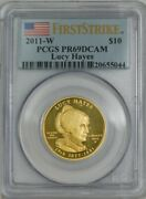 2011-w 10 Lucy Hayes First Strike Spouse Gold Pr69 Dcam Pcgs 922073-8