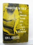 Prospecting For Gold, Ion L Idriess, 1966, Angus-robertson