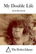 My Double Life Paperback By Bernhardt Sarah Brand New Free Shipping In Th...