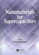 Nanomaterials For Supercapacitors, Hardcover By Kong, Ling Bing Edt, Brand ...