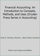 Financial Accounting By Clyde P. Stickney Roman L. Weil Sidney Davidson
