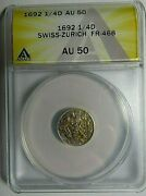 Swiss-zurich 1692 1/4 Ducat Gold Coin Graded Au50 By Anacs, Fr-468, Rare Coin