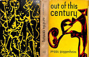 Out Of This Century The Informal Memoirs Of Peggy Guggenheim 1946 Guggenheim