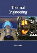 Thermal Engineering, Hardcover By Miller, Edgar Edt, Like New Used, Free Sh...