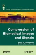 Compression Of Biomedical Images And Signals Hardcover By Nait-ali Amine E...