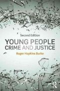 Young People, Crime And Justice, Paperback By Burke, Roger Hopkins, Like New ...
