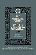 Collected Works Of Phillis Wheatley, Hardcover By Wheatley, Phillis Shields,...