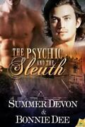 The Psychic And The Sleuth By Bonnie Dee Summer Devon