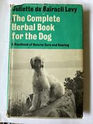 Rare 1st Ed The Complete Herbal Book For The Dog - 1973 Arco Publishing Company