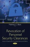 Revocation Of Personnel Security Clearances Analysis Of Departments Of Home...