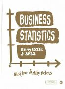 Business Statistics Using Excel And Spss Hardcover By Lee Nick Peters Mike...