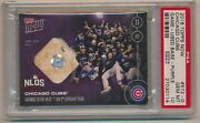 2016 Topps Now Chicago Cubs Nlds Relic 572-d Psa 10 23/25 Pop 4
