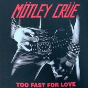 Motley Crue, Too Fast For Love, Officially Licensed Merchandise Tee T-shirt Mens