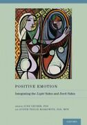 Positive Emotion Integrating The Light Sides And Dark Sides Hardcover By G...