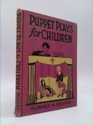 Puppet Plays For Children, Five Little Plays For Marionettes, Puppets And Shadow