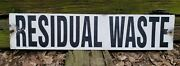 Vintage Residual Waste / Fresh Water Sign Industrial Agriculture Advertising