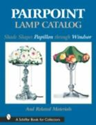 Pairpoint Lamp Catalog Shade Shapes Papillon Through Windsor And Related Material