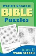 World's Greatest Bible Puzzles Vol. 12 Word Search By Barbour Publishing Staff