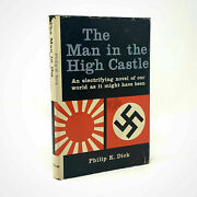 The Man In The High Castle Philip K. Dick. First Edition 1st Printing 1962