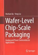Wafer-level Chip-scale Packaging Analog And Power Semiconductor Application...