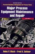 Major Process Equipment Maintenance And Repair, Hardcover By Bloch, Heinz P....