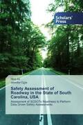 Safety Assessment Of Roadway In The State Of South Carolina Usa | 2020 | Neu