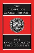 Cambridge Ancient History Early History Of The Middle East, Volume 1/part 2...