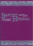 Baptist Hymnal For Use In The Church And Home