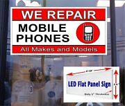 We Repair Mobile Phones Led Flat Panel Sign 48in X 24in Cell Phone Led Sign