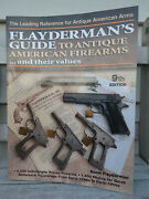 Flayderman's Guide To Antique American Firearms...and Their Values - 9th Edition