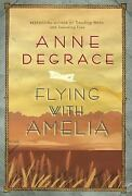 Flying With Amelia By Degrace Anne