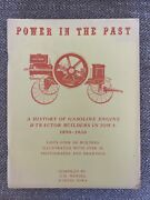 Power In The Past - A History Of Hasoline Engine And Tractor Builders In Iowa 1890