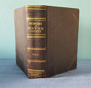 1912 Vol. 1 Memoirs Of Wayne County And Richmond Indiana History 1st Ed. 550pages