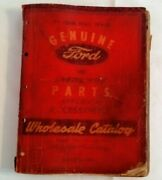 Genuine Ford And Mercury Parts Wholesale Catalog 1938 - 1946 Cars And Trucks