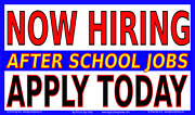 Now Hiring - After School Jobs -banner -lightning Fast Shipping Top Quality