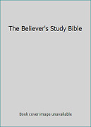 The Believer's Study Bible By Criswell, W. A.