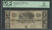 1840 500 Bank Of The United States Phila. Pa Pcgs 15 Fine App S/n 321 Wlm6578