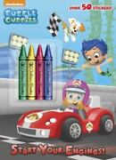 Start Your Engines Bubble Guppies By Golden Books