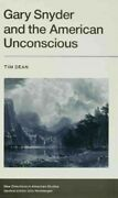 Gary Snyder And The American Unconscious Inhabiting The Ground Hardcover B...