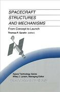 Spacecraft Structures And Mechanisms From Concept To Launch, Hardcover By S...