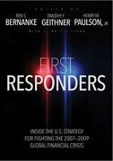 First Responders Inside The U.s. Strategy For Fighting The 2007-2009 Global...