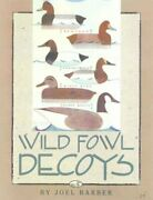 Wild Fowl Decoys, Paperback By Barber, Joel, Like New Used, Free Shipping In ...