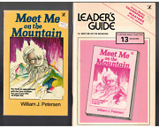 Meet Me On The Mountain Textbook And Leaders Guide By William J. Peterson