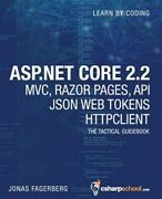 Asp.net Core 2.2 Mvc Razor Pages Api Json Web Tokens And Httpclient How To ...