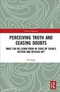 Perceiving Truth And Ceasing Doubts What Can We Learn From 40 Years Of Chin...