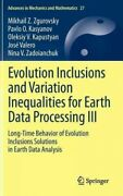 Evolution Inclusions And Variation Inequalities For Earth Data Processing Iii...