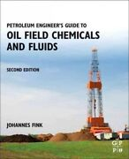 Petroleum Engineerand039s Guide To Oil Field Chemicals And Fluids Paperback By Fi...