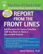 Report From The Front Lines Job Hunters And Career Counselors Tell You How...