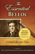 Essential Belloc A Prophet For Our Times Paperback By Mccloskey C. John ...